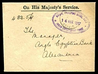Lot 18056:1917 use of stampless OHMS envelope, cancelled with light Army Post Office with double-oval 'MARINE TRANSPORT OFFICE, SUEZ/14FEV1917/INDIAN EXPEDITIONARY FORCE' (A1-) in purple, to Alexandria, with double-circle 'BASE ARMY POST OFFICE/15FE/17/Z' (A1-) transit & bilingual Alexandria of 16.2.917 (B1).