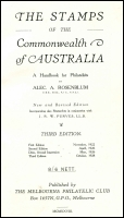 Lot 1063:Australia: The Stamps of the Commonwealth of Australia by Alec A Rosenblum published by The Melbourne Philatelic Club in 1928, 192pp, 3rd Edition with research from JRW Purves, hard cover, good condition.