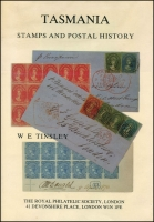 Lot 1050:Australian States - Tasmania: Tasmania Stamps and Postal History by WE Tinsley published by RPSL in 1986, 191pp, hardcover with dustjacket, as new condition.
