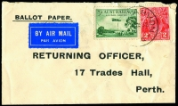 Lot 546 [2 of 2]:1932 (Dec 2) use of 1929 3d Airmail Type B BW #135 with CofA wmk KGV 2d red BW #103 and Air Mail label alongside on two envelopes from Carnavon inscribed 'BALLOT PAPER' to the 'RETURNING OFFICE/17 Trades Hall/Perth'. One spiked, one missing flap. Neat covers. (2)