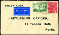 Lot 546 [1 of 2]:1932 (Dec 2) use of 1929 3d Airmail Type B BW #135 with CofA wmk KGV 2d red BW #103 and Air Mail label alongside on two envelopes from Carnavon inscribed 'BALLOT PAPER' to the 'RETURNING OFFICE/17 Trades Hall/Perth'. One spiked, one missing flap. Neat covers. (2)