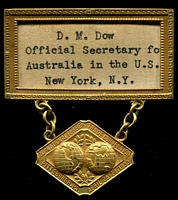 Lot 157 [1 of 2]:USA 1933 Pittsburgh Trade Convention name badge for DM Dow Official Secretary for Australia in the US. Very unusual.