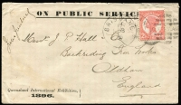 Lot 505 [1 of 2]:1896 Queensland International Exhibition (Sep 8) use of On Public Service envelope with 'Queensland International Exhibition/1896' imprint at lower-left & signed by Jules Joubert (the Exhibition Manager) at upper-left, to Backriding Iron Works/Oldham/England with 2½d pink tied by Brisbane duplex of SE8/96, 'OLDHAM' arrival backstamp. First of 2 examples recorded. Ex Trevor Davis