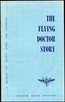 Lot 168 [2 of 2]:Australia: The Royal Flying Doctor Service of Australia published in 1961, 257+pp, hardcover with dustjacket in good condition. Plus The Flying Doctor Service a 20pp booklet. Both non-philatelic. (2)