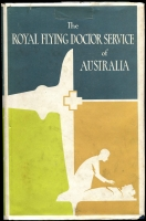 Lot 168 [1 of 2]:Australia: The Royal Flying Doctor Service of Australia published in 1961, 257+pp, hardcover with dustjacket in good condition. Plus The Flying Doctor Service a 20pp booklet. Both non-philatelic. (2)