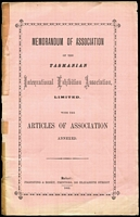 Lot 813 [1 of 2]:1894-95 Tasmanian International Exhibition: 'Memorandum & Articles of Association of the Tasmanian International Exhibition Association' [Propsting & Robey, Hobart, 1892] 25pp with pink front cover; also, a proof pull of a newspaper report regarding a meeting of the Board at which Mr John Echlin reports on his attempts to garner interest in England and Europe for the planned Exhibition.