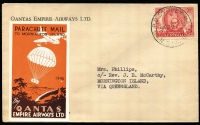 "Lot 770 [3 of 6]:1943-47 Parachute Mail to Mornington Island [1] 1943 (24 Dec) QANTAS Parachute Mail Sydney-Mornington Island, signed by pilot ""K.G.Caldwell"" and green label (1943) affixed, on reverse 'MORNINGTON ISLAND' handstamp & mss ""J.B. McCarthy/Missionary in Charge/25.12.43'; [2] 1946 (19 Dec) Parachute Mail Sydney-Mornington Island, and orange/brown label (Frommer 62b) affixed, and on reverse 'MORNINGTON ISLAND' handstamp & mss ""J.B. McCarthy/Missionary in Charge/25.12.43"" [3] 1947 (19 Dec) Parachute Mail Sydney-Mornington Island, and green/black label affixed, signed by pilot ""RA Bruce"" and on reverse 'MORNINGTON ISLAND' handstamp & mss ""J.B. McCarthy/Missionary in Charge/25.12.47"". (3)"
