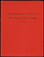 Lot 162:Australia: 'Commonwealth of Australia: The Postage Due Stamps 1902-1963' by RP Hyeronimus, published Hawthorn Press (1980), 166pp, hardbound.