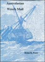 Lot 137:Australasia: Australasian Wreck Mail by Brian R Peace (1997), d/j, good condition.