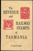 Lot 1167 [1 of 3]:Australian States: trio of elusive publications: Handstamps of the Travelling Post Offices of New South Wales by Frankenstein; Queensland Railway Parcel Stamps by Elsmore (1988 revised edition); Revenue and Railway Stamps of Tasmania by Craig & Ingles (1978), generally good condition. (3)