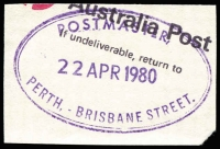Lot 14742 [2 of 4]:Rubber Stamps: mainly on piece, 1980 Postmaster Brisbane St, 1976 Postmaster Cloisters Square, 1909 Dead Letter Office, 1956 Postmaster Esperance, 1908 Perth Post Restante, 1907 Perth Registered (inv dateline), 1900 Perth Registered Letter, 1947 Post & Telegraph Office Reedy, 1979 Postmaster St Georges Terrace. All good quality strikes. (9)