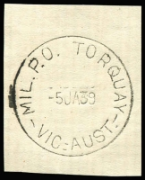 Lot 2379:Torquay Mil. P.O.: WWW #10 'MIL.P.O. TORQUAY/5JA39/VIC.-AUST.' (arcs 2,2½) on piece. [Rated 2P - From manufacturer's proof page, real date c.5JA40.]  PO 15/1/1940; closed 13/4/1940.