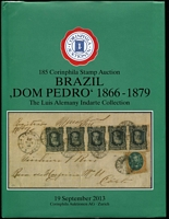 Lot 161 [3 of 4]:South America: 'Dr. H. Goeggel Collections (Part 2) Brazil, Columbia', 2013 (18-19 Sep); 'Indarte Brazil Bull's Eyes 1843-54' 2013 (13 June); 'The Wittig Collection Brazil Stamps & Postal History 1802-1936' 2013 (19 Sep); 'Indarte Collection Brazil Dom Pedro 1866-79' 2013 (19 Sep); 'Klaus Eitner Collection Classic Peru' 2009 (11 Jun). All Corinphila, Zurich, most hardbound & all with p/r. HEAVY LOT. (3.2kg) (5)