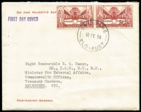 Lot 868 [2 of 2]:PMG's Department 1958 War Memorial pair on 'ON HER MAJESTY'S SERVICE/POSTMASTER - GENERAL' neatly typed envelope tied by BRISBANE/10 FE 58/QLD-AUST' cds, 1959 similar cover with PO Anniv 4d tied by PARLIAMENT HOUSE CANBERRA/22AP59/A.C.T.' cds both addressed to R.G. Casey CH, DSO, MC, MP, who later became Lord Casey of Berwick. (2)