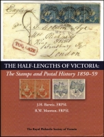 Lot 170 [1 of 2]:Australia - Victoria: The Half Lengths of Victoria: The Stamps & Postal History 1850-59 by John Barwis FRPSL & R.W. Moreton, FRPSL. published by Royal Phil. Soc. Victoria, Ashburton in 2009, 487pp. & CD. 1.93kg.