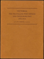Lot 166:Australia: Victoria: The Travelling Post Offices and Their Markings 1865-1912 by J.R.W. Purves, FRPSL published by Hawthorn Press, Melbourne, in 1979, 2nd Edition. 66pp. Paperback.