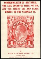 Lot 167 [2 of 2]:Australia: The 1d King George V Australian Commonwealth Surface Printed Types 1914-37 by D.M. Neil & The Line Engraved Issues of 1914, and the Essays, Die & Plate Proofs of the Georgian 1d by Major Dormer Legge. Both bound together to form a single volume.