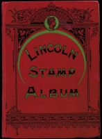 Lot 125 [1 of 4]:'Lincoln' stamp album c1890s 5th Edition with several coloured maps, incl Canada, GB few QV, 1913-19 Seahorse 2/6d, 5/-, 1934 set (3), Russia, Switzerland, also 'The Empire Stamp Album' c1910 [new & enlarged edition] with 446 pages and sparsely filled. Mixed condition. HEAVY LOT.