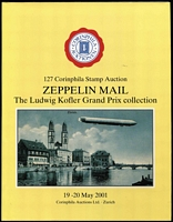 Lot 147:Zeppelin Mail: The Ludwig Kofler Grand Prix collection, Corinphila, Zurich, 19-20 May 2001, dustjacket, English text. 443+pp.