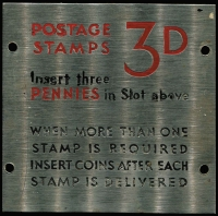 Lot 128 [3 of 3]:Post Office Stamp Vending Machine: metal plates all 72mm x 72mm. Two plates are enamelled on both sides and are reversable, the instructions on how to buy 1d or 2d stamps are on either side, the other plate is stainless steel and is for 3d stamps. (3)