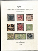 Lot 1495 [1 of 6]:Peru: Peru Cancellation Handbook 1858-1873 by Erik Emsing Maryland, USA, 2008, hardbound,120pp. Dr. Robert LeBow Coll'n of Classic Peru by R.Siegel, New York, Sep 1994, pb and p/r, 36pp. Postal Stationery of Peru Envelopes, Letter Cards, Postal Cards, and Wrappers by H. H. Moll, UPSS, California, 1999, spiral bound, 100pp. Peruvian Civil Aviation by H. H. Moll, AAMS, New York, p/b, 87pp. Also Robinson Crusoe's Islands A Philatelic Survey of Chile's Juan Fernandez Archipelago by S. Pendleton, Vasalia CA, USA, 2005, pb, 45pp. Tierra Del Fuego The 1891 Postage Stamp and It's Usage by Moorhouse & West, Peterborough, UK, no date, hardbound, 80pp. (9 items.)