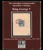 Lot 111 [2 of 3]:Australia: Brusden White Kangaroos & The Early Federal Period 1901-12, 2004 4th Edition 530+pp, King George V 2014 4th Edition 450pp both by Geoff Kellow and both well used. Plus SG Australia 2010 6th Edition, 292pp all paperback. (3)