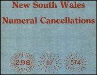 Lot 139 [2 of 4]:Australian Colonies - NSW: 'The Postal History of New South Wales 1788-1901' by J.S. White et al. Published by PS of NSW (1988), 481pp. hardbound with dustjacket. Also 'New South Wales Numeral Cancellations' by Brown & Campbell, plus 1965 & 1969 Supplements with few pencil notations. (4 items.)