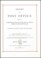 Lot 115:Australian Colonies - New South Wales: History of the Post Office and of the Issue of Postage Stamps in New South Wales 1890. (1983 REPRINT by View Productions, Marrickville) 110pp plus 15 Plates. Cased.