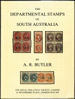 Lot 116:Australian Colonies - South Australia: The Departmental Stamps of South Australia by A.R. Butler, published by Royal PS of London, 1978, 176pp. Numbered 346 of 500. Dust jacket. Boxed.