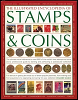 Lot 135:World: The Illustrated Encyclopedia of Stamps & Coins by Dr. J. Mackay Hermes House, London, 2011, dustjacket, 512pp.