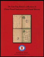 Lot 192:China: Dr. Lim Eng Kwen's Collection of China Postal Stationery & Postal History published by Zurich Asia Hong Kong, 2010 (24 Apr), 62pp.