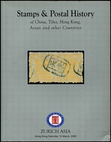 Lot 162 [2 of 2]:China: Stamps & Postal History of China, Tibet, Hong Kong, Asian & other Countries 2009 (14 Mar) 235pp & 2010 (24-26 April) 368pp, both by Zurich Asia, Hong Kong. (2)