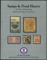 Lot 162 [1 of 2]:China: Stamps & Postal History of China, Tibet, Hong Kong, Asian & other Countries 2009 (14 Mar) 235pp & 2010 (24-26 April) 368pp, both by Zurich Asia, Hong Kong. (2)