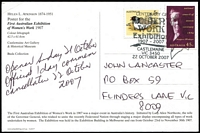 "Lot 334 [1 of 5]:2007 Centenary of Women's Work Exhibition, Castlemaine Opening Day cancel (22 Oct) on Special Exhibition card (2) and on registered envelopes (2 and PO Lodgement Receipt). [Vendor states ... ""only 3 registered covers were posted at Exhibition"".] Closing Day (7 Dec) on Exhib PPCs, plus 4 Exhib PPCs posted on 11 Dec (several days after Exhibition officially closed). Cat #APM39700-01. (13 items)"