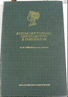 Lot 164:Australia: Australian Numeral Cancellatons : A Compendium by HM Campbell RDP, FRPSL Published by RPSV, 1983 189pp. Several pencilled notations throughout & signature of previous owner on endpaper. Hardbound.