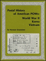 Lot 192:Military WWII: Postal History of American POWs : World War II, Korea, Vietnam by Norman Gruenzner, published by APS, Penn, 1979, 138pp with Corrigenda. Hardbound.