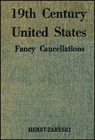 Lot 46:USA: Fancy Cancellations on 19th Century United States Postage Stamps by M Zareski. Published by H Herst Jr. NY 1951 2nd Edition (1 of 3000) with Collector's pencil notes. Also 2000 Scott Specialised USA cat. Both well used. (2kg+). (2)