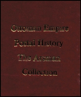 Lot 47 [3 of 3]:World: incl Ottoman Empire Postal History: The Arsman Collection, bound photocopies of Collection, signed by Arsman. The Stamp Atlas by Wellsted, Rossiter & Flower. Published by Facts on File, NY, 1986. 336pp Dust jacket (both Ex-Libris, Ray Chapman, MBE, FRPSL) and Norfolk Island - Postal & Philatelic History 1788-1969 by Collas & Breckon. Published by B&K Melbourne 1997. 84pp Few blemishes. (3)