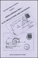 Lot 83:Australia : New South Wales: The Postal History of Sydney Volume 4  Undeliverable Mail- Acts, Regulations & Postmarks by Orchard & Tobin published by Magpie Publications, Weston Creek. 1993. 113pp Paperback.