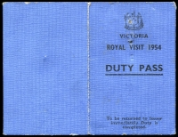 Lot 116 [1 of 3]:1954 Australia Royal Visit: two numbered metallic 'Communications' security badges with Victorian Coat of Arms and a 'Duty Pass' entitling bearer to enter Flinders Naval Depot & Warburton Railway Station on 2nd to 8th March, 1954, issued by State Communications Liaison Officer, Royal Visit, 1954. (3 items)