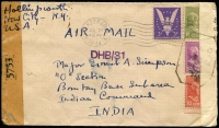 Lot 1703:India 1944 (Jul 24) dual censored airmail cover to Major Simpson 'O' Section, Bombay Base Sub Area with 50c, 10c & 8c Prexies plus 3c Win the War tied by Haverstraw (NY) machine cancel, backstamped Base Postal Office/Bombay, fine condition.