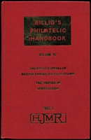 Lot 110 [1 of 2]:Australasia: 'Billig's Philatelic Handbooks' Volumes 42-43 being the reprint of 'The Enyclopaedia of British Empire Postage Stamps' Vol IV parts II & III (excludes part I), covers Commomwealth of Australia, Tasmania, WA, New Zealand, etc. (2)
