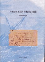 Lot 166:Australia - Disaster Mail: 'Australian Wreck Mail; Second Edition' by Brian Peace (2013), 289pp hardbound with d/j, as new. An important book.