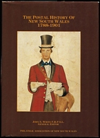 Lot 174:Australian Colonies - NSW: 'The Postal History of New South Wales 1788-1901' by John White et al (1988), 500pp hardbound with dust jacket.
