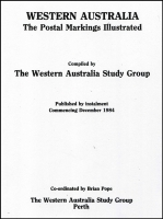 Lot 118 [1 of 3]:Australian Colonies - Western Australia: 'Western Australia: The Postal Markings Illustrated' by the WA Study Group photocopies on high quality paper in three binders, long out of print. Previous photocopied examples have sold for up to $1,000.