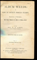 Lot 123 [2 of 2]:Forgeries & Reprints: 'Album Weeds or How to Detect Forged Stamps' in two volumes by Earée (3rd Edn, 1905), minor spotting and cover wear, otherwise fine. Essential reference. (2)