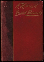 Lot 193:Great Britain - Postmarks: 'A History of British Postmarks' by J.H. Daniels published by Upcott Gill, London (1898), minor cover blemishes & aging on end pages, very good condition overall.