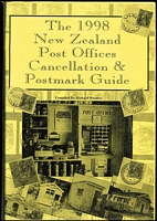 Lot 198:New Zealand - Postmarks: 'The 1998 New Zealand Post Offices Cancellations & Postmark Guide' compiled by R Wooders and signed by him, current edition, softbound.