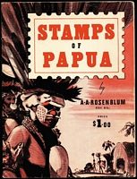 Lot 130:Papua: 'STAMPS OF PAPUA' by AA Rosenblum ( c.1966), few loose pages & some collector's notes added, 55pp, softbound. Long out of print and always in demand. [Copies regularly sell for $100+ at auction]