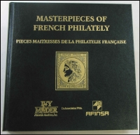 Lot 218:France: 'Masterpieces of French Philately' sumptuous Ivy & Mader auction catalogue (1998), hardbound with slipcase.